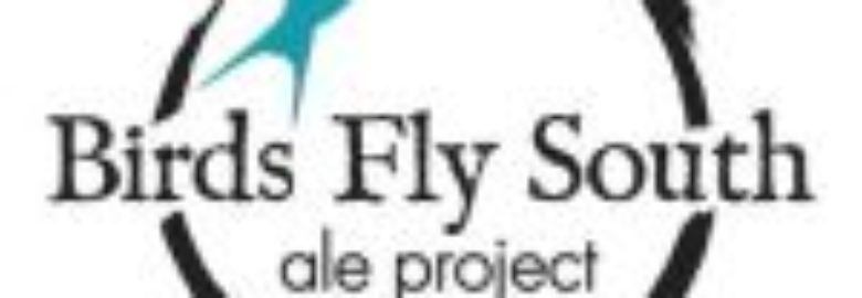 Birds Fly South Ale Project