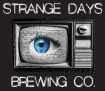 Strange Days Brewing Company